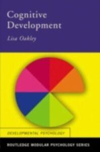 Foto Cover di Cognitive Development, Ebook inglese di Lisa Oakley, edito da Taylor and Francis