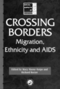 Foto Cover di Crossing Borders, Ebook inglese di  edito da Taylor and Francis