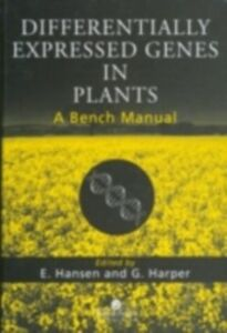 Foto Cover di Differentially Expressed Genes In Plants, Ebook inglese di Axel Kornerup Hansen, edito da Taylor and Francis
