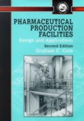 Pharmaceutical Production Facilities: Design and Applications