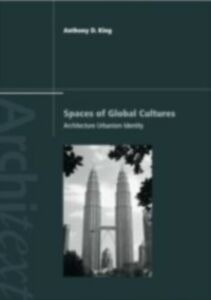 Ebook in inglese Spaces of Global Cultures King, Anthony