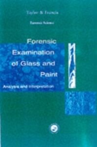 Ebook in inglese Forensic Examination of Glass and Paint -, -