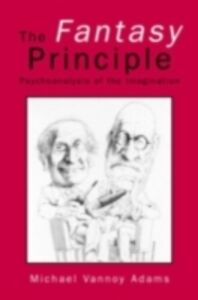 Foto Cover di Fantasy Principle, Ebook inglese di Michael Vannoy Adams, edito da Taylor and Francis