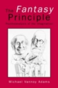 Ebook in inglese Fantasy Principle Adams, Michael Vannoy