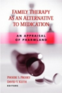 Ebook in inglese Family Therapy as an Alternative to Medication -, -