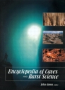 Ebook in inglese Encyclopedia of Caves and Karst Science -, -