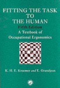 Ebook in inglese Fitting The Task To The Human Grandjean, Etienne , Kroemer, Karl