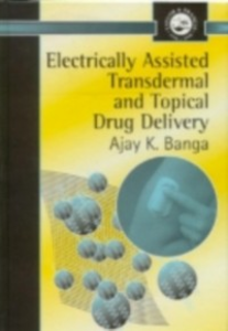 Ebook in inglese Electrically Assisted Transdermal And Topical Drug Delivery Banga, Ajay K