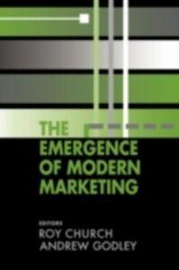 Foto Cover di Emergence of Modern Marketing, Ebook inglese di  edito da Taylor and Francis