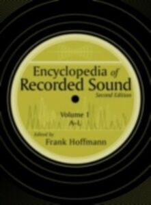 Foto Cover di Encyclopedia of Recorded Sound, Ebook inglese di  edito da Taylor and Francis