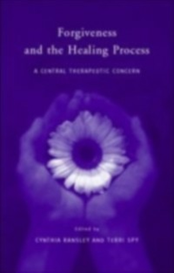 Ebook in inglese Forgiveness and the Healing Process -, -