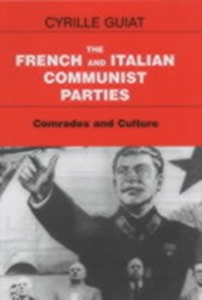 Ebook in inglese French and Italian Communist Parties Guiat, Cyrille