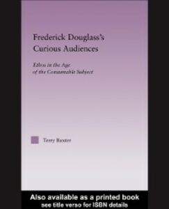 Ebook in inglese Frederick Douglass's Curious Audiences Baxter, Terry