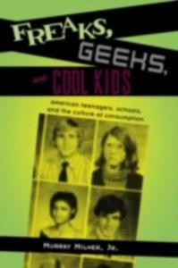 Ebook in inglese Freaks, Geeks, and Cool Kids Jr., Murray Milner