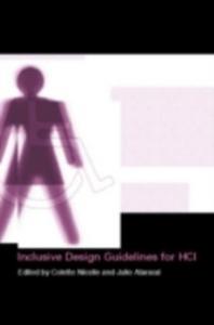 Ebook in inglese Inclusive Design Guidelines for HCI Abascal, Julio , Nicolle, Collette