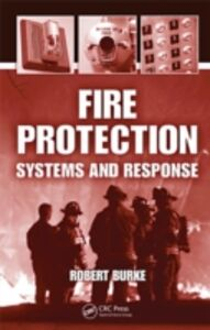 Foto Cover di Fire Protection, Ebook inglese di Robert Burke, edito da CRC Press