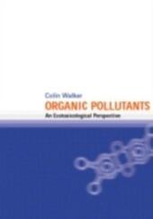 Organic Pollutants: An Ecotoxicological Perspective