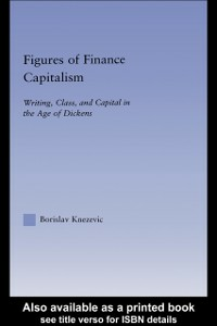 Ebook in inglese Figures of Finance Capitalism Knezevic, Borislav