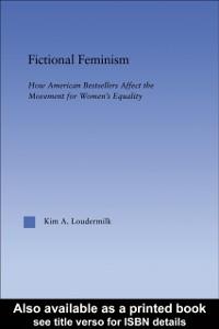 Ebook in inglese Fictional Feminism Loudermilk, Kim A.