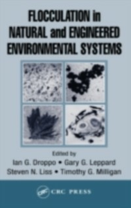 Ebook in inglese Flocculation in Natural and Engineered Environmental Systems -, -