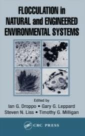 Flocculation in Natural and Engineered Environmental Systems