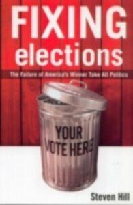 Foto Cover di Fixing Elections, Ebook inglese di Steven Hill, edito da Taylor and Francis