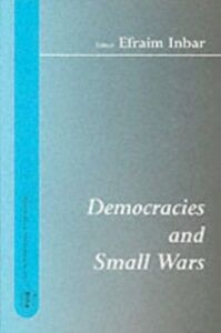 Foto Cover di Democracies and Small Wars, Ebook inglese di  edito da Taylor and Francis