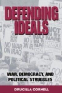 Ebook in inglese Defending Ideals Cornell, Drucilla