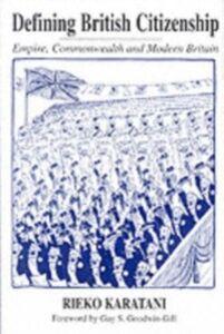 Foto Cover di Defining British Citizenship, Ebook inglese di Rieko Karatani, edito da Taylor and Francis