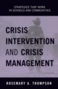 Ebook in inglese Crisis Intervention and Crisis Management Thompson, Rosemary A.