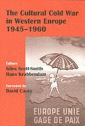 Cultural Cold War in Western Europe, 1945-60