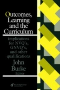 Ebook in inglese Outcomes, Learning And The Curriculum -, -