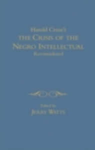 Ebook in inglese Harold Cruse's The Crisis of the Negro Intellectual Reconsidered -, -