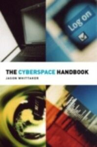 Ebook in inglese Cyberspace Handbook Whittaker, Jason