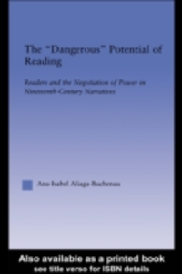 Ebook in inglese Dangerous Potential of Reading Aliaga-Buchenau, Ana-Isabel