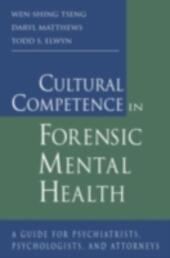 Cultural Competence in Forensic Mental Health