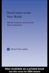Foto Cover di Dead Letters to the New World, Ebook inglese di Michael McLoughlin, edito da Taylor and Francis