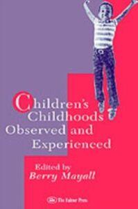 Ebook in inglese Children's Childhoods
