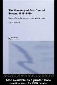 Ebook in inglese Economy of East Central Europe, 1815-1989 Turnock, David