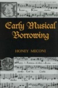 Ebook in inglese Early Musical Borrowing
