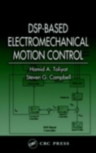 Ebook in inglese DSP-Based Electromechanical Motion Control Campbell, Steven G. , Toliyat, Hamid A.