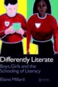 Ebook in inglese Differently Literate Millard, Dr Elaine , Millard, Elaine