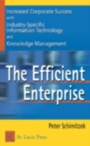 Ebook in inglese Efficient Enterprise Schimitzek, Peter