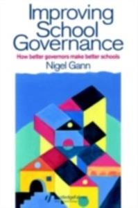 Ebook in inglese Improving School Governance Gann, Mr Nigel , Gann, Nigel