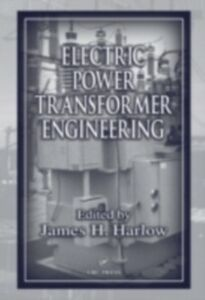 Ebook in inglese Electric Power Transformer Engineering Harlow, James H.