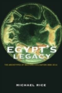 Ebook in inglese Egypt's Legacy Rice, Michael