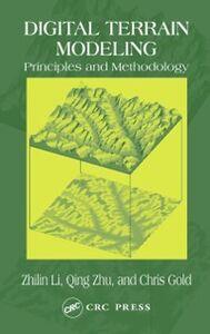 Ebook in inglese Digital Terrain Modeling Gold, Chris , Li, Zhilin , Zhu, Christopher