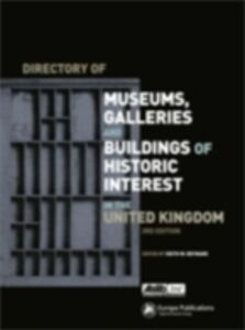 Foto Cover di Directory of Museums, Galleries and Buildings of Historic Interest in the UK, Ebook inglese di  edito da Taylor and Francis