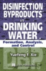Ebook in inglese Disinfection Byproducts in Drinking Water Xie, Yuefeng