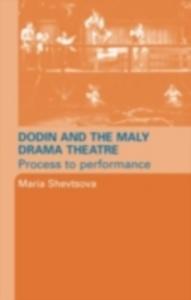 Ebook in inglese Dodin and the Maly Drama Theatre Shevstova, Maria